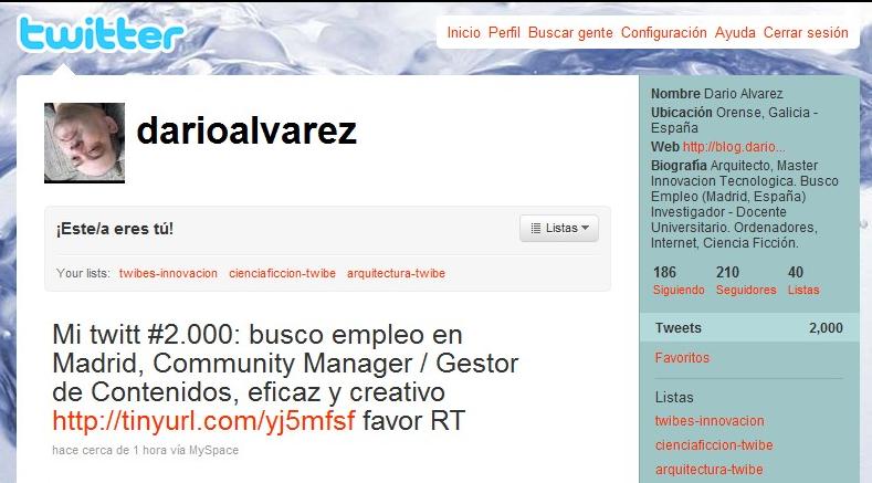 Hito alcanzado: 2.000 twitts - ofrezco mis servicios en Madrid como Community Manager - Gestor de Contenidos @darioalvarez